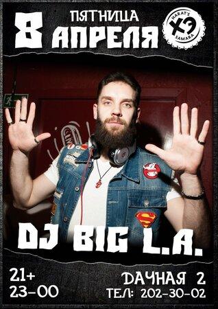 DJ Big L.A. концерт в Самаре 8 апреля 2016