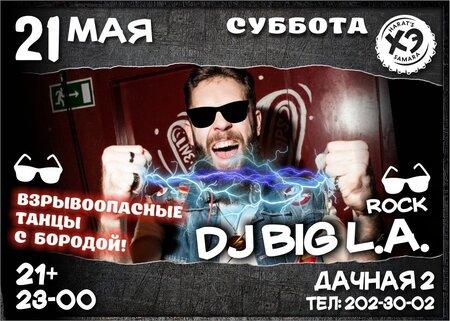 DJ Big L.A. концерт в Самаре 21 мая 2016