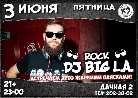 DJ Big L.A. концерт в Самаре 3 июня 2016