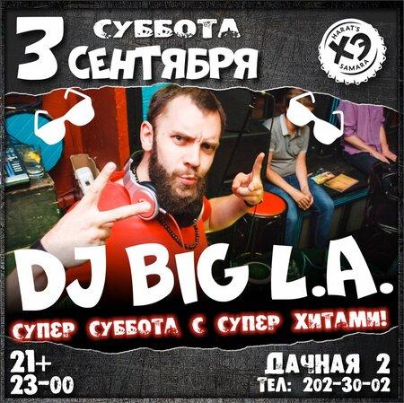 DJ Big L.A. концерт в Самаре 3 сентября 2016