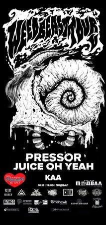 Weedbeast Tour V: Pressor, Juice Oh Yeah концерт в Самаре 10 ноября 2016