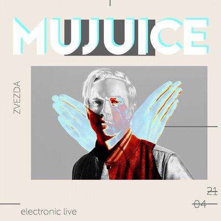 Mujuice концерт в Самаре 21 апреля 2018