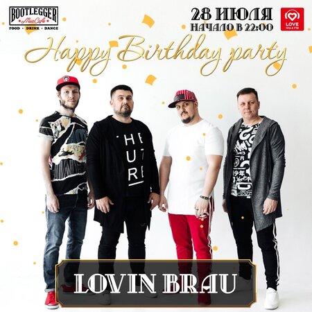 Lovin Brau концерт в Самаре 28 июля 2018