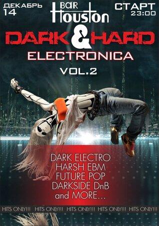 Dark&Hard Electo концерт в Самаре 14 декабря 2018