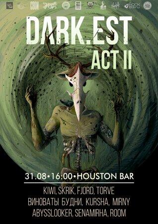 Dark.est: Act II концерт в Самаре 31 августа 2019
