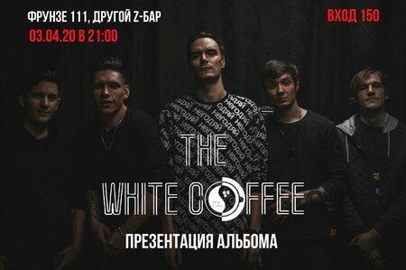 The White Coffee концерт в Самаре 3 апреля 2020
