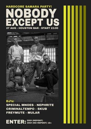 Nobody Except Us / Hardcore Samara концерт в Самаре 27 августа 2021
