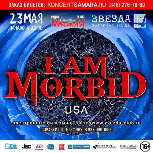 I Am Morbid концерт в Самаре 23 мая 2017